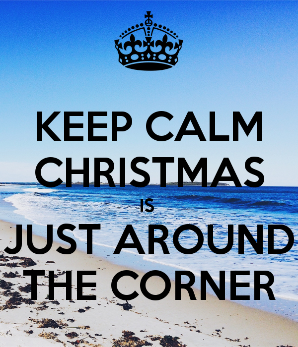 keep-calm-christmas-is-just-around-the-corner-1